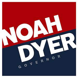 "Noah ""Noé"" Dyer for Governor"